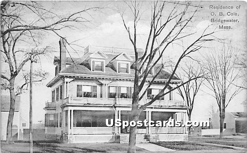 Residence of OB Cole - Bridgewater, Massachusetts MA Postcard