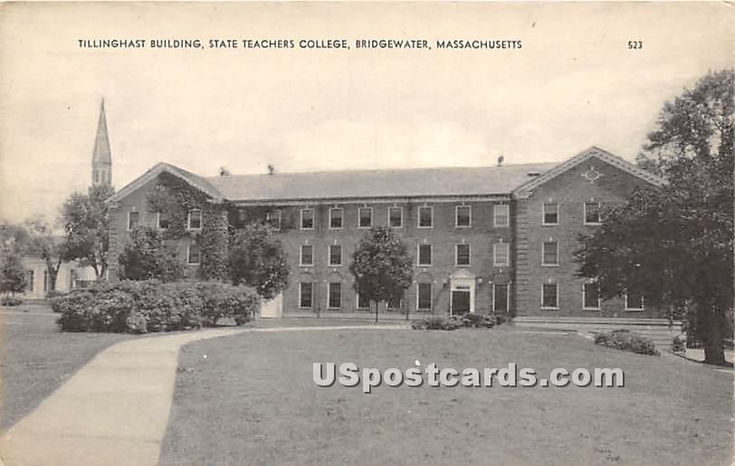 Tillinghast Building at State Teachers College - Bridgewater, Massachusetts MA Postcard