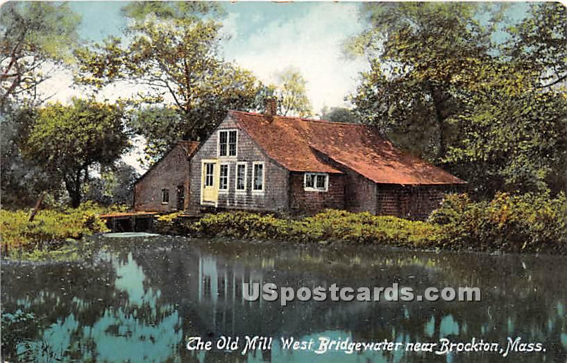 The Old Mill West Bridgewater - Brockton, Massachusetts MA Postcard
