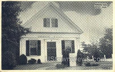 Freedom Hall - Cotuit, Massachusetts MA Postcard