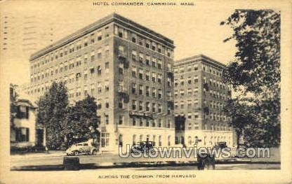 Hotel Commander - Cambridge, Massachusetts MA Postcard