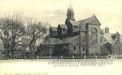 Gymnasium Building - Cambridge, Massachusetts MA Postcard