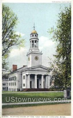 Meeting House, First Parish - Concord, Massachusetts MA Postcard