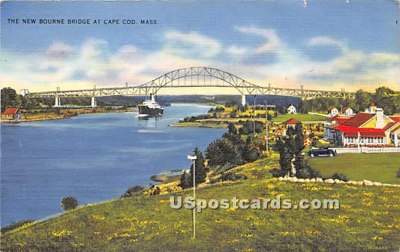 The New Bourne Bridge - Cape Cod, Massachusetts MA Postcard