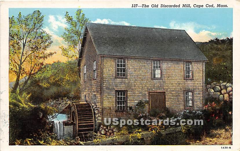 The Old Discarded Mill - Cape Cod, Massachusetts MA Postcard