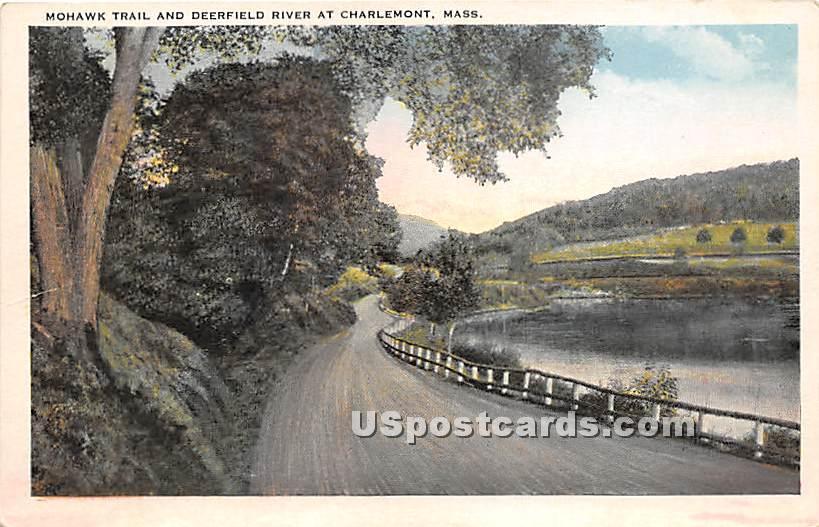 Mohawk Trail & Deerfield River - Charlemont, Massachusetts MA Postcard
