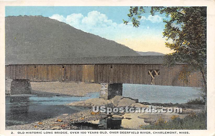 Old Historic Long Bridge - Charlemont, Massachusetts MA Postcard