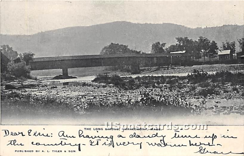 The Long Bridge - Charlemont, Massachusetts MA Postcard