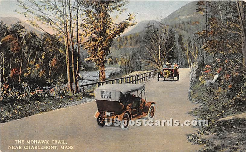 The Mohawk Trail - Charlemont, Massachusetts MA Postcard