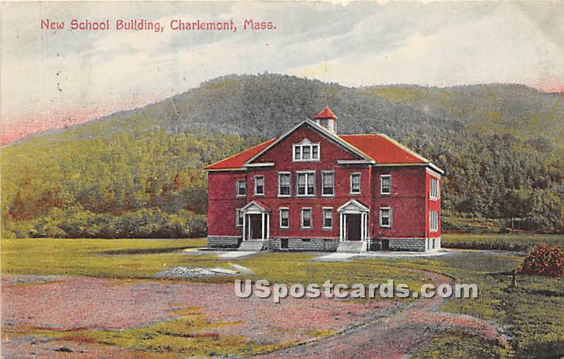 New School Building - Charlemont, Massachusetts MA Postcard