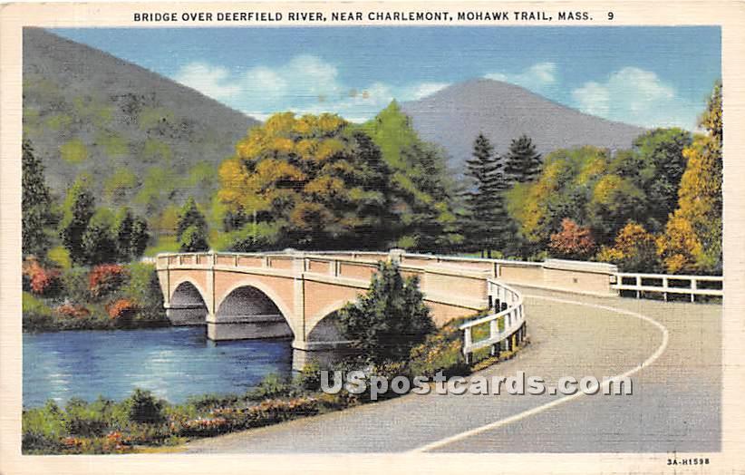 Bridge Over Deerfield River - Charlemont, Massachusetts MA Postcard