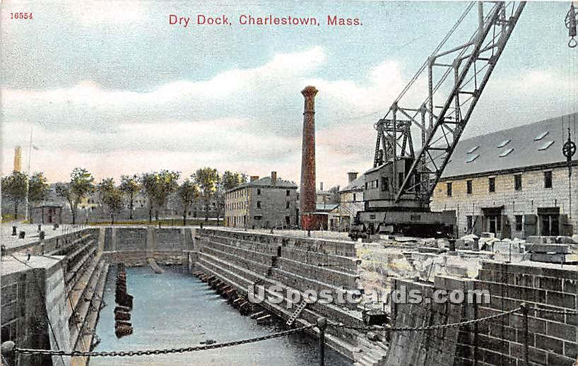 Dry Dock - Charlestown, Massachusetts MA Postcard