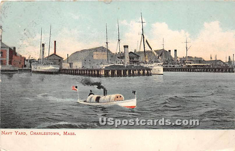 Navy Yard - Charlestown, Massachusetts MA Postcard