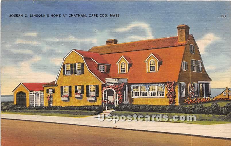 Joseph C Lincoln's Home - Chatham, Massachusetts MA Postcard