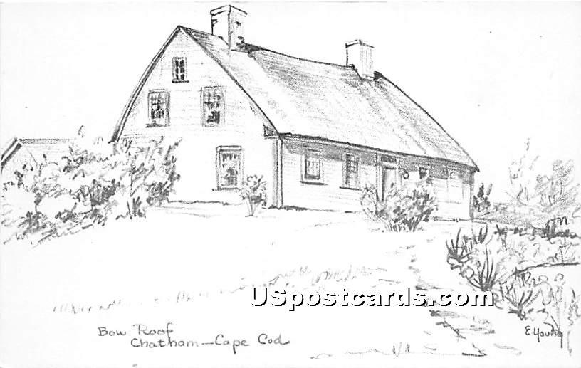 Bow Roof - Chatham, Massachusetts MA Postcard