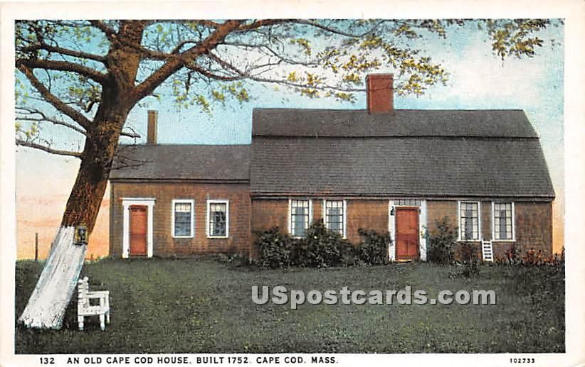 An Old Cape Cod House Built 1752 - Chatham, Massachusetts MA Postcard