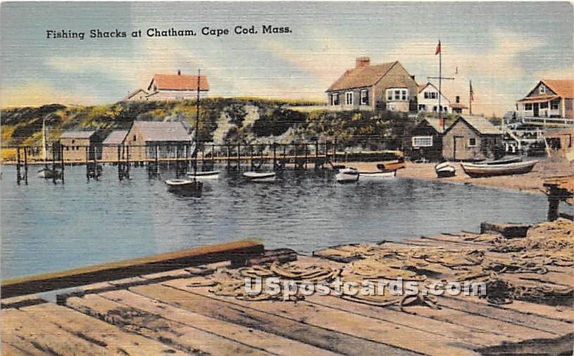 Fishing Shacks - Chatham, Massachusetts MA Postcard