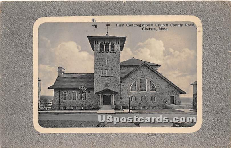 First Congregational Church County Road - Chelsea, Massachusetts MA Postcard