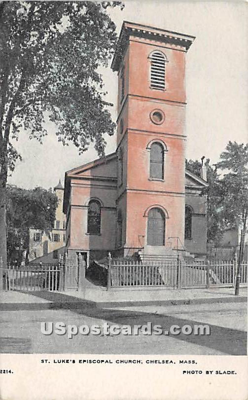 St Luke's Episcopal Church - Chelsea, Massachusetts MA Postcard
