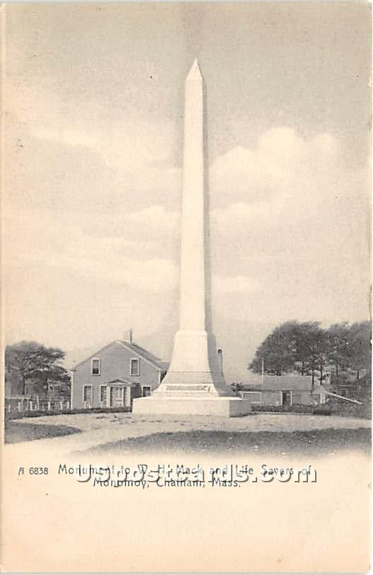 Monument to WH Mack & Life Savers of Monomy - Chatham, Massachusetts MA Postcard