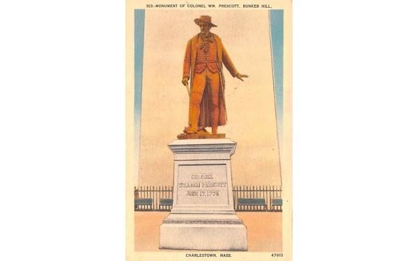 Monument of Colonel WM. Prescott Charlestown, Massachusetts Postcard
