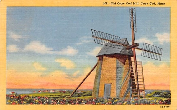 Old Cape Cod Mill Chatham, Massachusetts Postcard