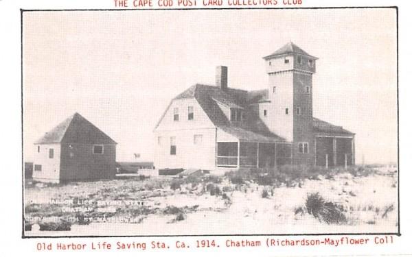 Old Harbor Life Saving Sta. Chatham, Massachusetts Postcard
