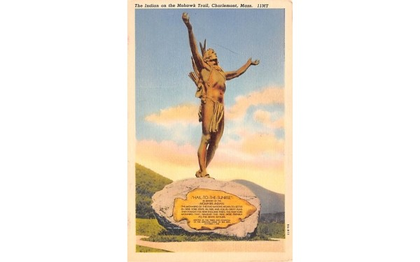 The Indian on the Mohawk Trail Charlemont, Massachusetts Postcard