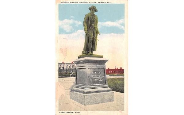 Colonel William Prescott Statue Charlestown, Massachusetts Postcard