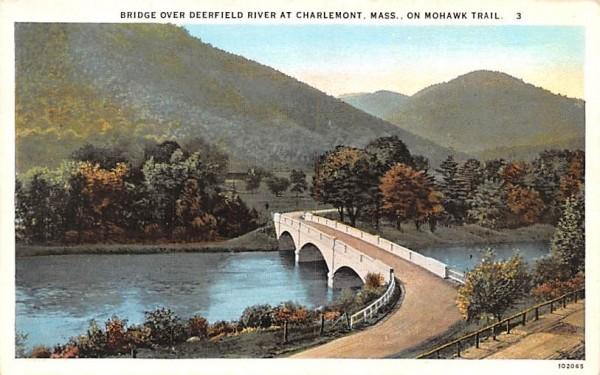 Bridge over Deerfield River Charlemont, Massachusetts Postcard