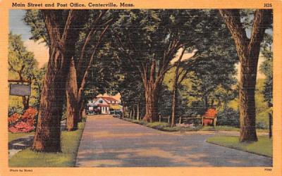 Main Street  & Post Office Centerville, Massachusetts Postcard