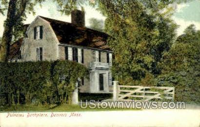 Putnams Birthplace - Danvers, Massachusetts MA Postcard