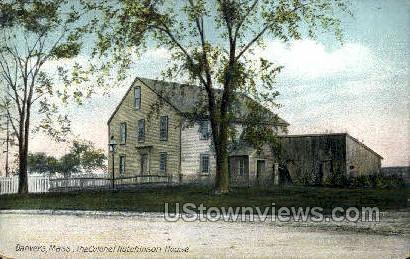 The Colonel Hutchinson House - Danvers, Massachusetts MA Postcard