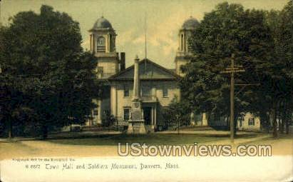 Town Hall & Soldiers Monument - Danvers, Massachusetts MA Postcard