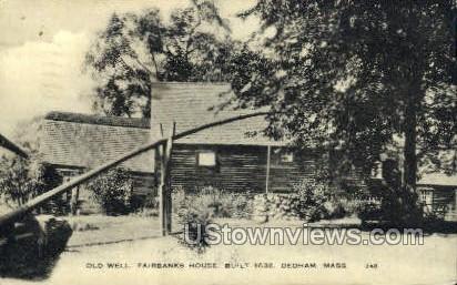 Old Well, Fairbanks House - Dedham, Massachusetts MA Postcard