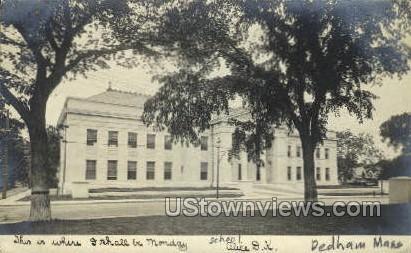 School - Dedham, Massachusetts MA Postcard