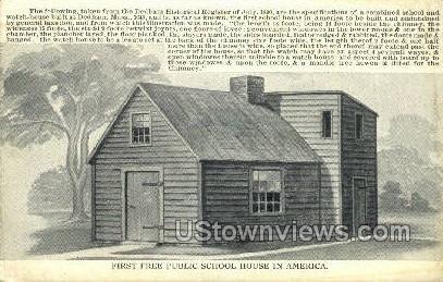 First Free Public School - Dedham, Massachusetts MA Postcard