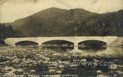 Mohawk Bridge - Deerfield, Massachusetts MA Postcard