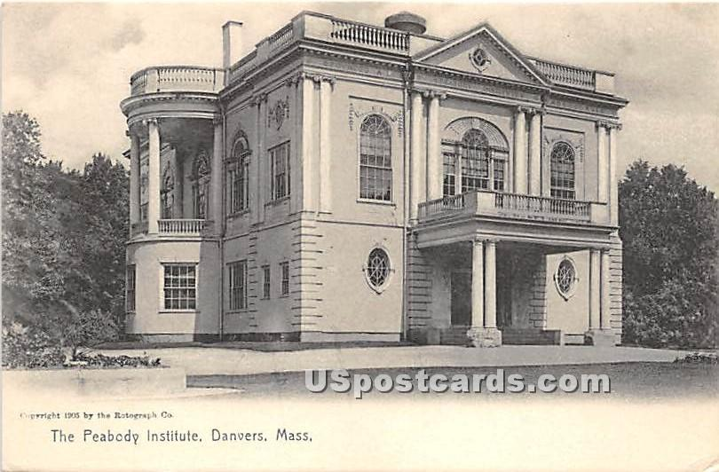 The Peabody Institute - Danvers, Massachusetts MA Postcard
