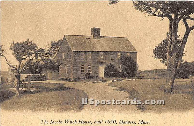 The Jacobs Witch House Built 1650 - Danvers, Massachusetts MA Postcard