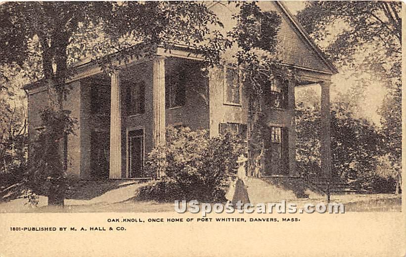 Oak Knoll Once Home of Poet Whittier - Danvers, Massachusetts MA Postcard
