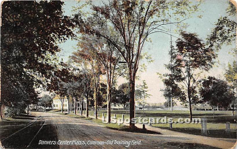 Common Old Training Field - Danvers, Massachusetts MA Postcard
