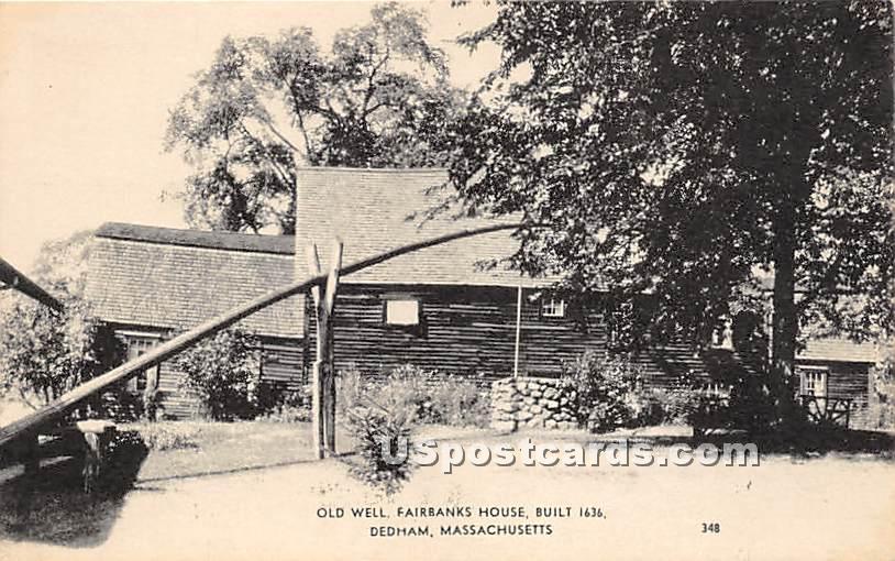 Old Well at Fairbanks House Built 1636 - Dedham, Massachusetts MA Postcard