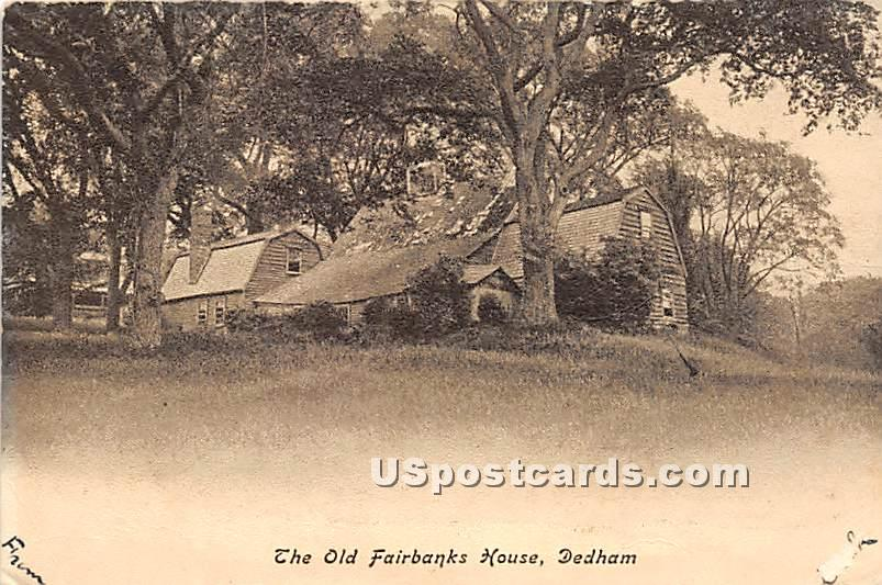The Old Fairbanks House - Dedham, Massachusetts MA Postcard