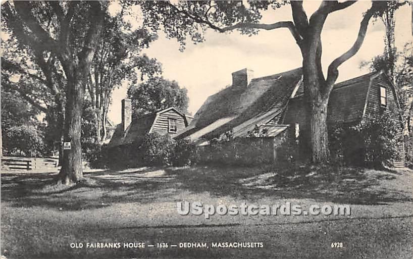 Old Fairbanks House Built 1636 - Dedham, Massachusetts MA Postcard