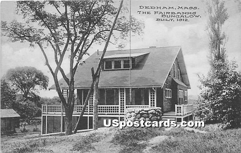 The Fairbanks Bungalow Built in 1912 - Dedham, Massachusetts MA Postcard