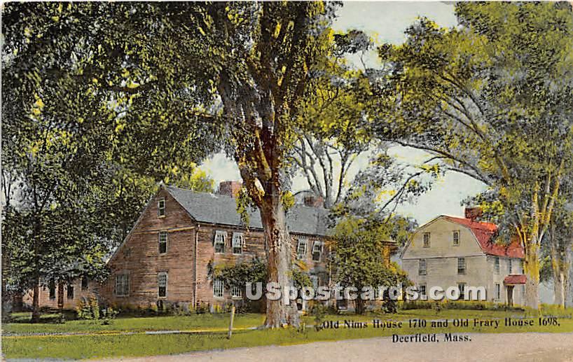 Old Nims House 1710 & Old Frary House 1698 - Deerfield, Massachusetts MA Postcard