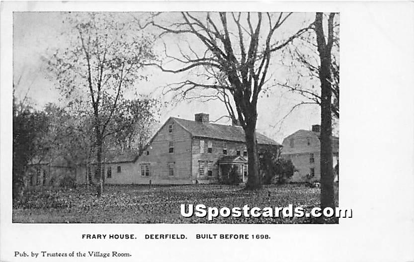 Frary House Built Before 1698 - Deerfield, Massachusetts MA Postcard