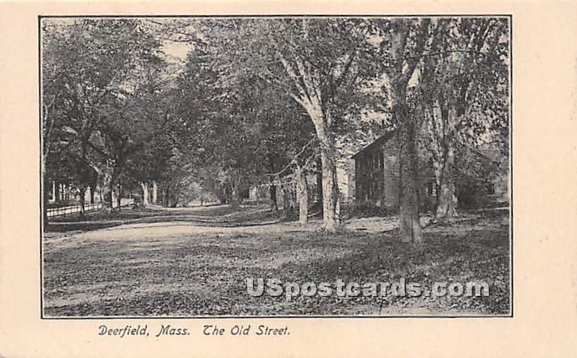 The Old Street - Deerfield, Massachusetts MA Postcard