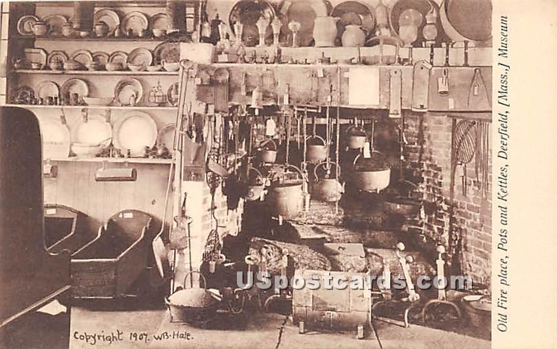 Old Fire Place - Deerfield, Massachusetts MA Postcard